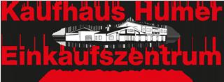Humer GmbH | Kaufhaus in Neukirchen/Walde